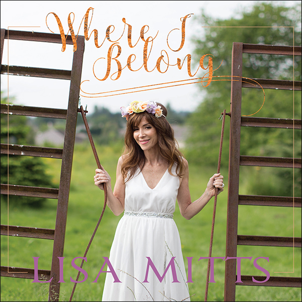 Lisa Mitts – Where I Belong