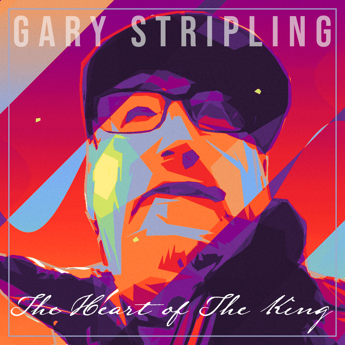Gary Stripling – The Heart Of The King