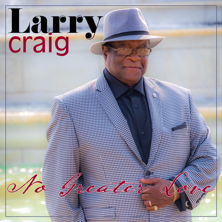 No Greater Love – Larry Craig