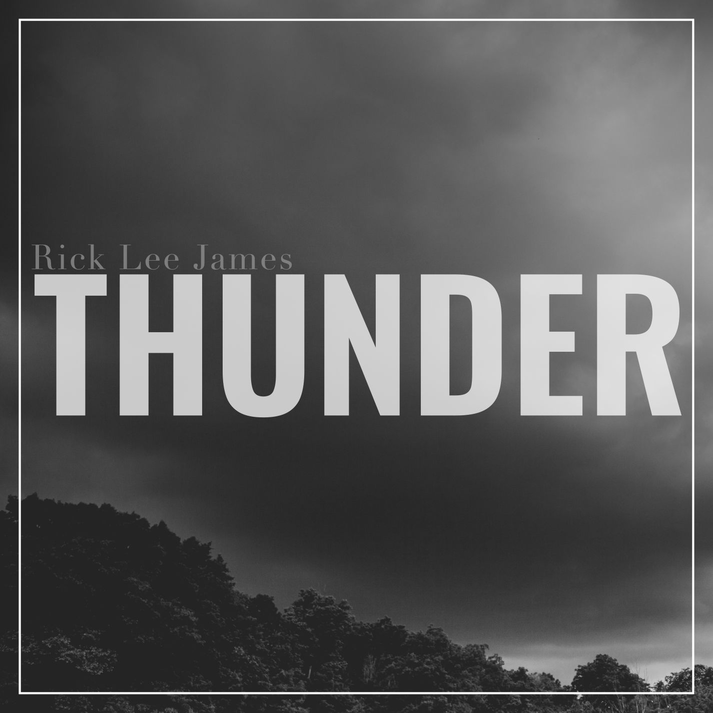 Rick Lee James – Thunder