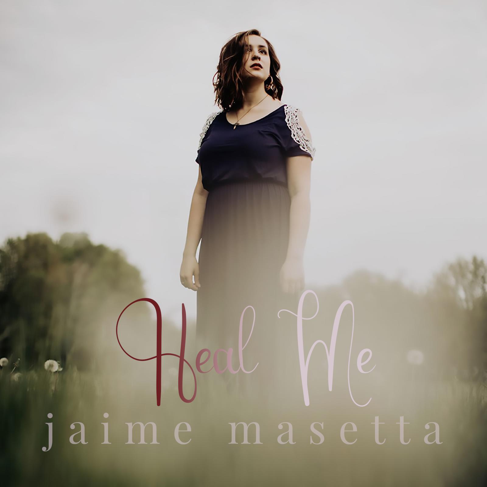 Heal Me (single) – Jaime Masetta